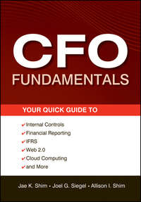 - CFO Fundamentals. Your Quick Guide to Internal Controls, Financial Reporting, IFRS, Web 2.0, Cloud Computing, and More