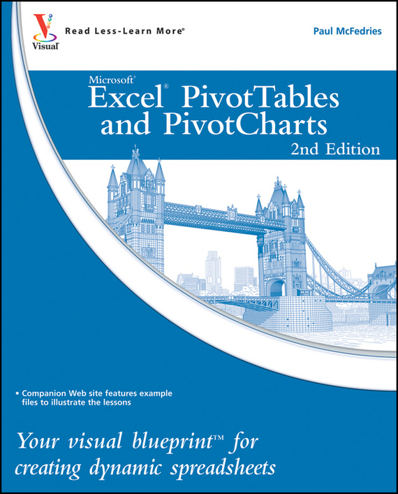 McFedries Excel PivotTables and PivotCharts. Your visual blueprint for creating dynamic spreadsheets test drive your dream job a step by step guide to finding and creating the work you love