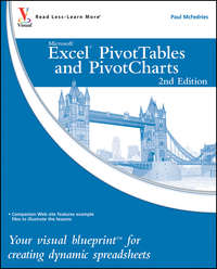 McFedries - Excel PivotTables and PivotCharts. Your visual blueprint for creating dynamic spreadsheets