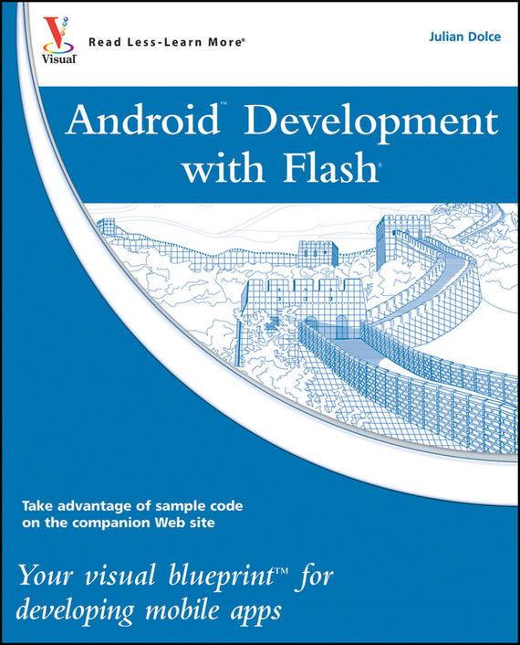 Julian  Dolce Android Development with Flash. Your visual blueprint for developing mobile apps raja abhilash punagoti and venkateshwar rao jupally introduction to analytical method development and validation
