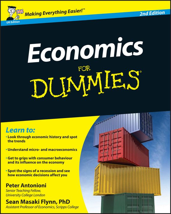 Peter  Antonioni Economics For Dummies economics is your choice