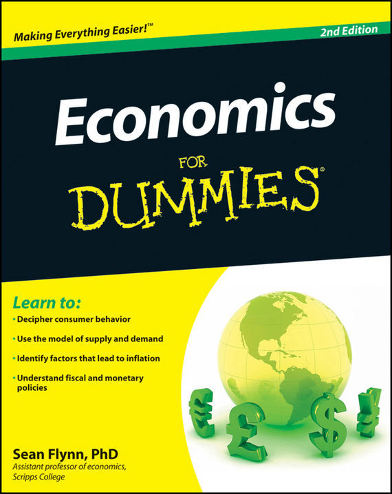 Sean Flynn Masaki Economics For Dummies greg ip aarp the little book of economics how the economy works in the real world