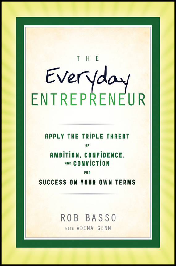 Rob  Basso The Everyday Entrepreneur george geis t semi organic growth tactics and strategies behind google s success