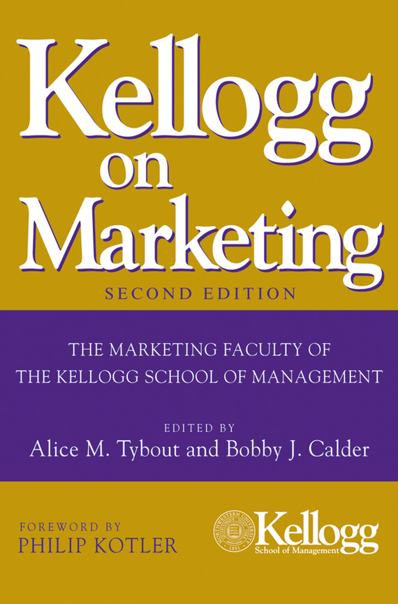 Philip Kotler Kellogg on Marketing a new lease of death