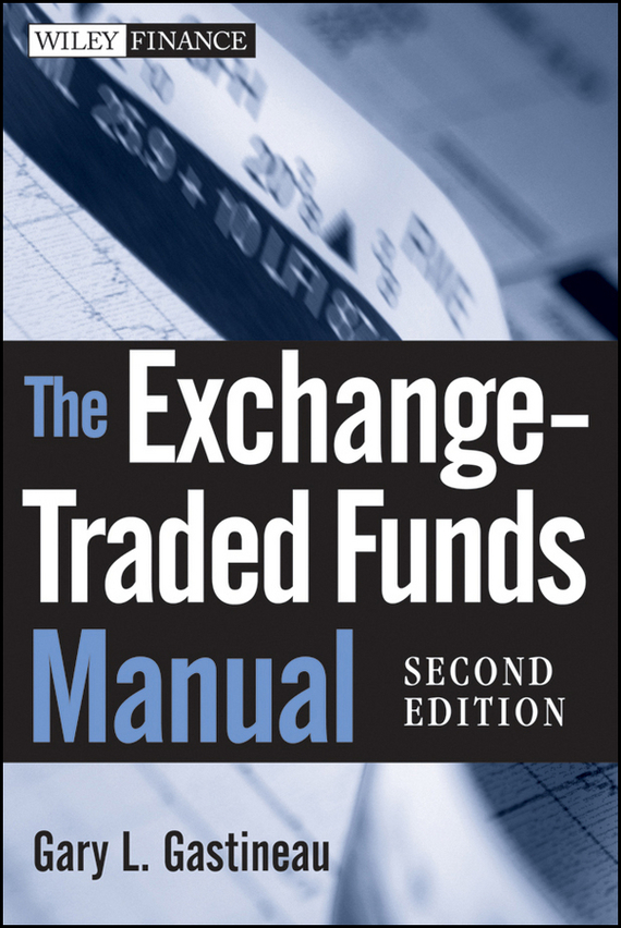 Gary Gastineau L. The Exchange-Traded Funds Manual education trust fund etf intervention on the university development