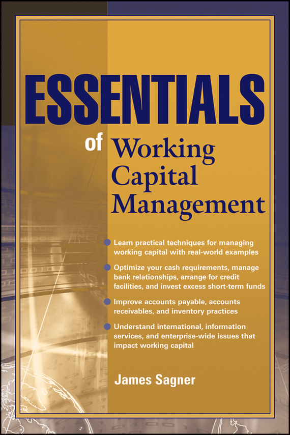 James Sagner Essentials of Working Capital Management