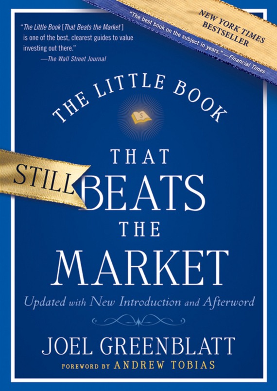 Joel  Greenblatt The Little Book That Still Beats the Market greg ip aarp the little book of economics how the economy works in the real world