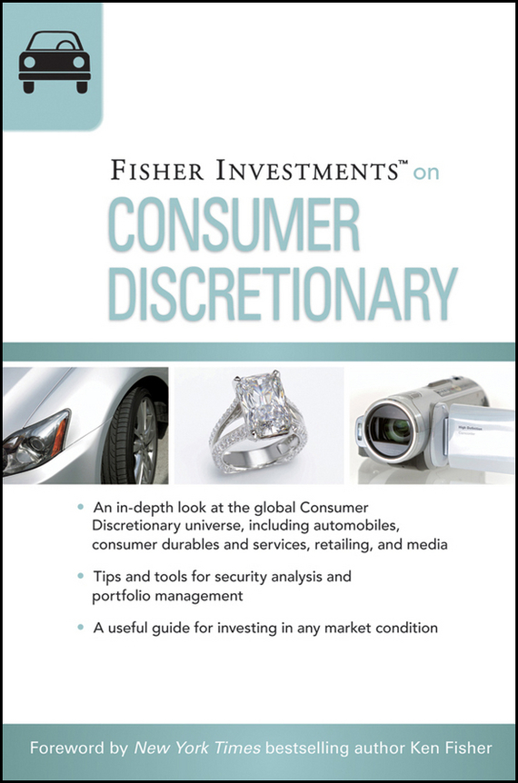 Erik Renaud Fisher Investments on Consumer Discretionary ISBN: 9780470948392