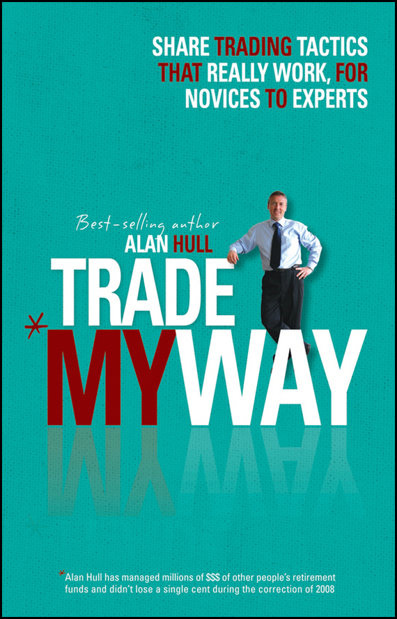 Alan Hull Trade My Way patsy dow busby the markets never sleep global insights for more consistent trading