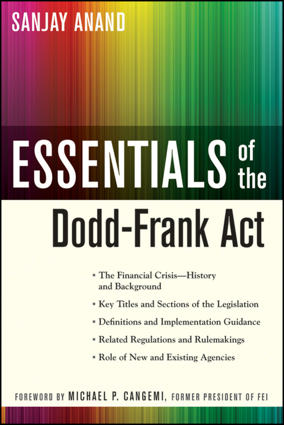 Sanjay  Anand Essentials of the Dodd-Frank Act financial analysis of steel industry in india