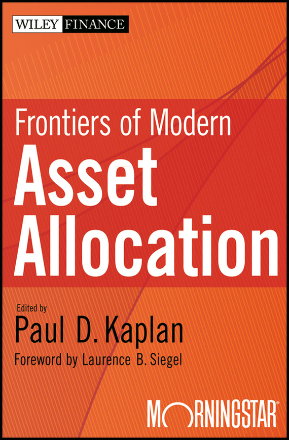 Paul Kaplan D. Frontiers of Modern Asset Allocation barbara weber infrastructure as an asset class investment strategies project finance and ppp