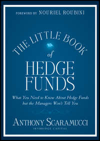 Anthony  Scaramucci - The Little Book of Hedge Funds