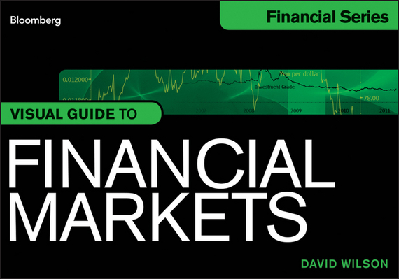 David Wilson Visual Guide to Financial Markets ISBN: 9781118228463 christine benz morningstar guide to mutual funds five star strategies for success