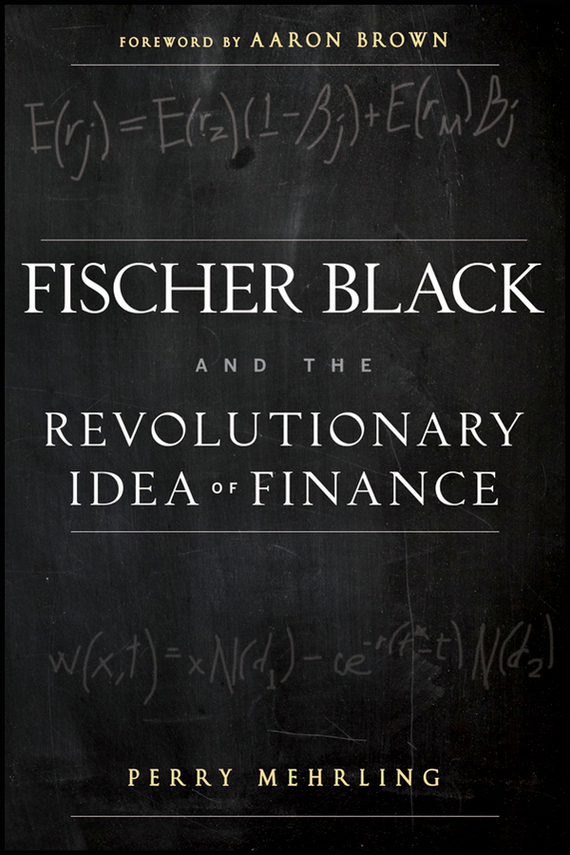 Aaron Brown Fischer Black and the Revolutionary Idea of Finance handbook of the exhibition of napier relics and of books instruments and devices for facilitating calculation