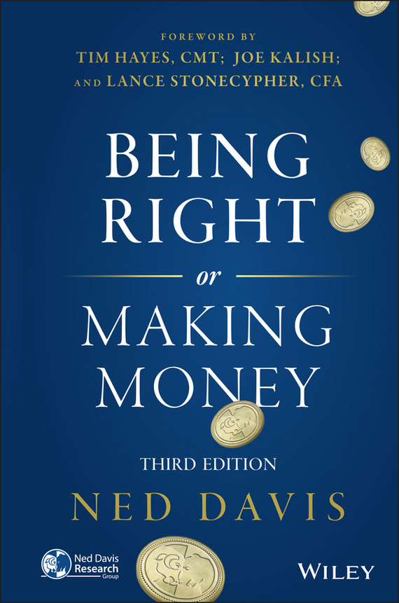 Ned Davis Being Right or Making Money ISBN: 9781118996560 ned davis being right or making money