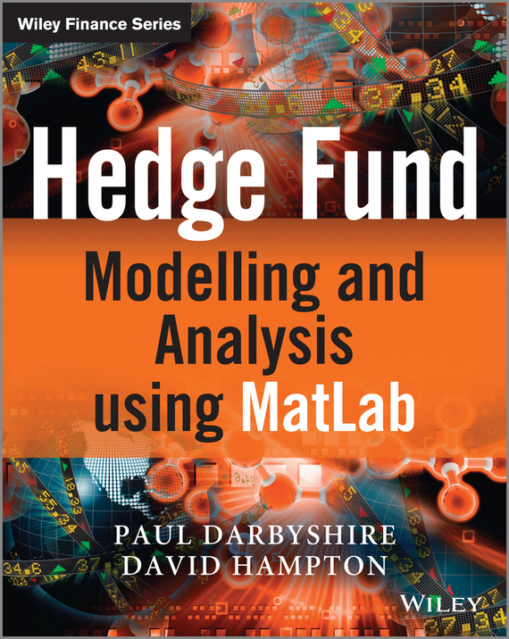 David  Hampton Hedge Fund Modelling and Analysis using MATLAB evaluation of aqueous solubility of hydroxamic acids by pls modelling