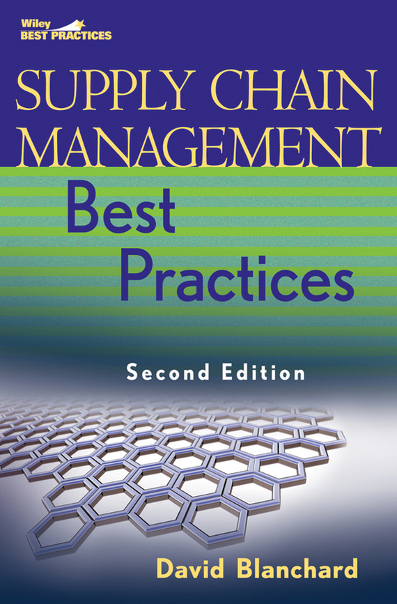David  Blanchard Supply Chain Management Best Practices introducing knowledge management metrics model