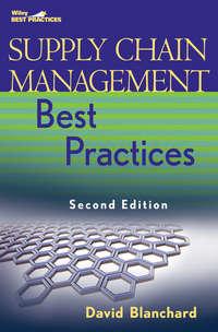 David  Blanchard - Supply Chain Management Best Practices