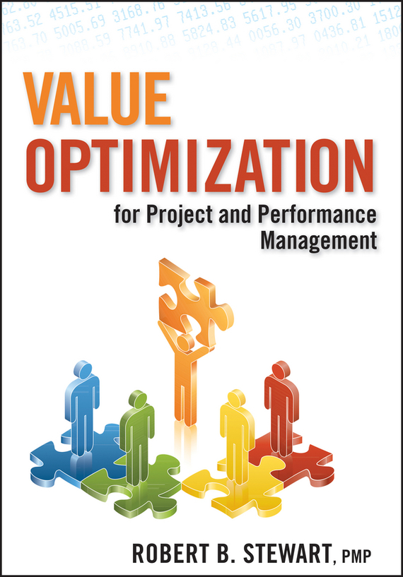 Robert Stewart B. Value Optimization for Project and Performance Management juan stegmann pablo strategic value management stock value creation and the management of the firm