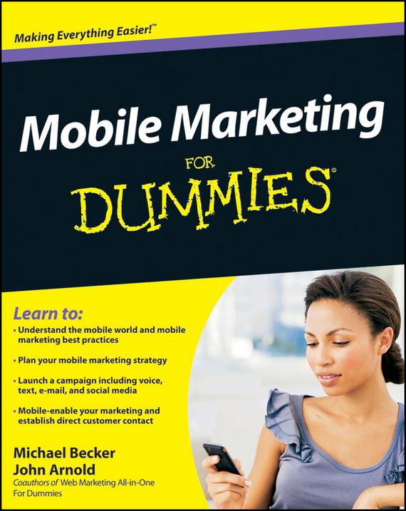 John  Arnold Mobile Marketing For Dummies michael hyman marketing research kit for dummies
