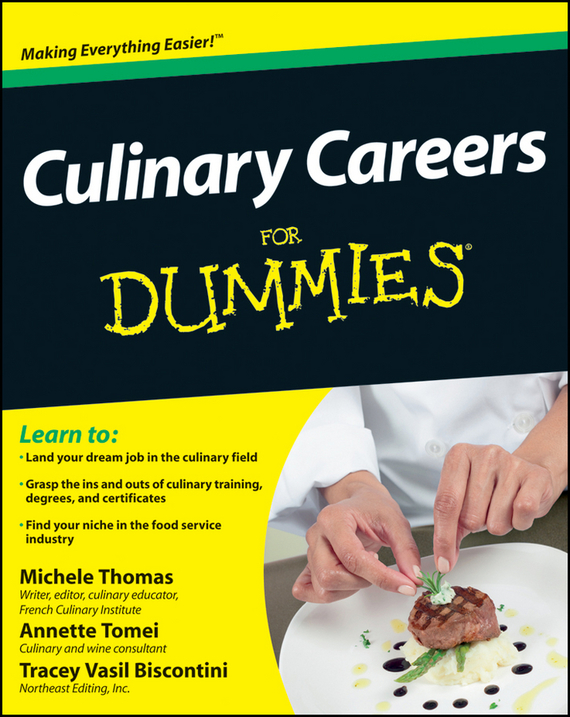 Фото - Tracey Biscontini Culinary Careers For Dummies ISBN: 9781118168370 mercer culinary mercer rules culinary mini