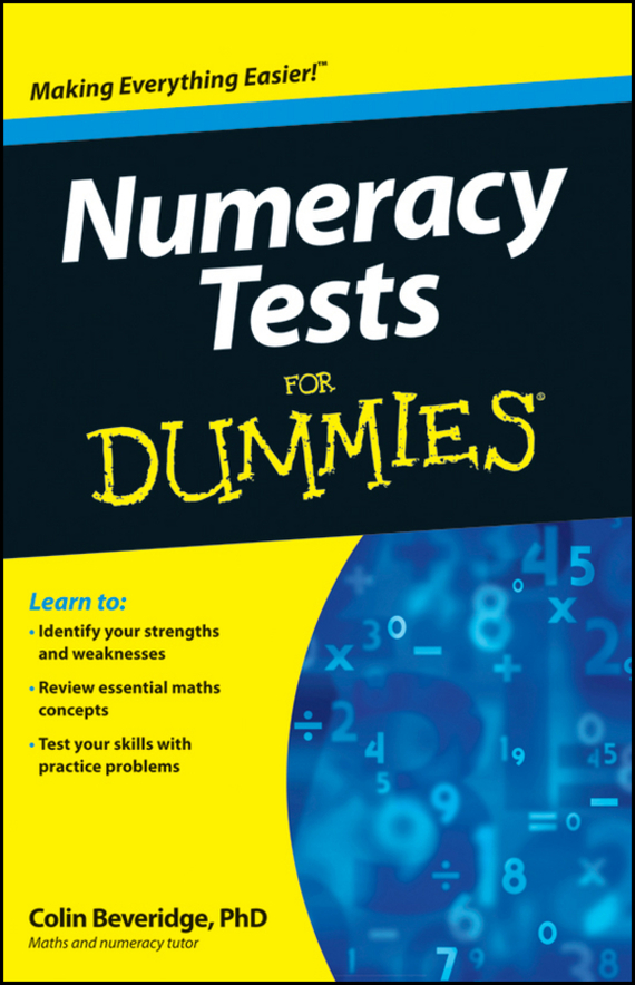 Colin Beveridge Numeracy Tests For Dummies the imactm for dummies®