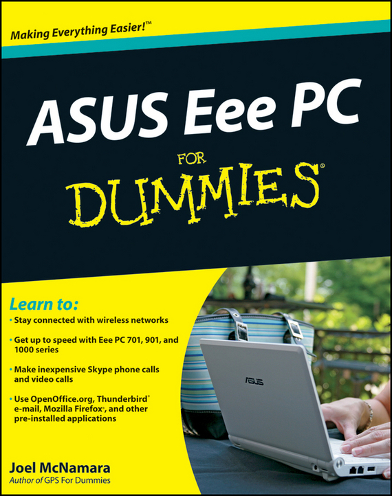 Joel  McNamara ASUS Eee PC For Dummies нетбук asus eee pc 1005p