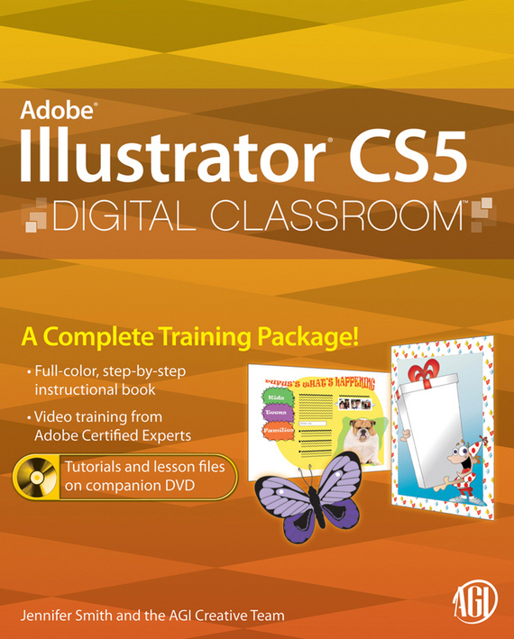 Jennifer  Smith Illustrator CS5 Digital Classroom duncan bruce the dream cafe lessons in the art of radical innovation