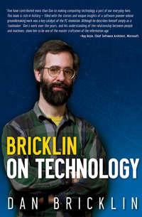 Dan  Bricklin - Bricklin on Technology