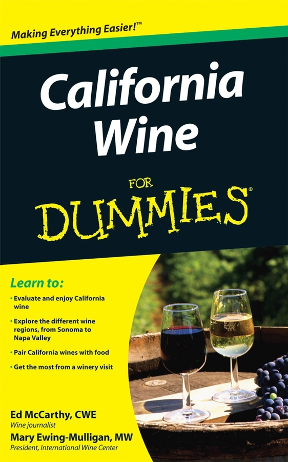 Mary Ewing-Mulligan California Wine For Dummies