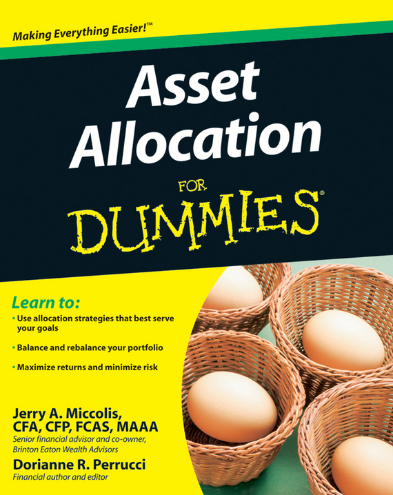 Dorianne Perrucci Asset Allocation For Dummies tim kochis managing concentrated stock wealth an advisor s guide to building customized solutions