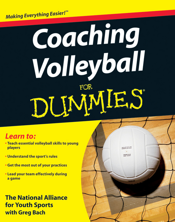 The National Alliance For Youth Sports Coaching Volleyball For Dummies
