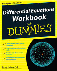 Steven Holzner - Differential Equations Workbook For Dummies