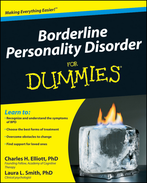 Laura Smith L. Borderline Personality Disorder For Dummies chip espinoza managing the millennials discover the core competencies for managing today s workforce