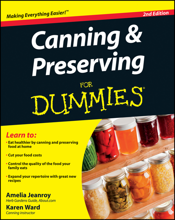 Amelia Jeanroy Canning and Preserving For Dummies les bratt fish canning handbook