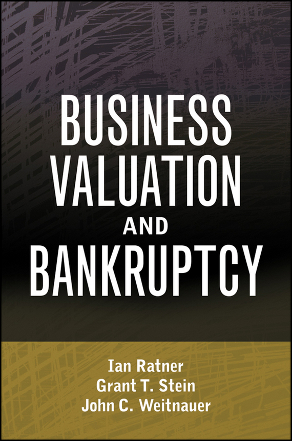 Ian Ratner Business Valuation and Bankruptcy ian ratner business valuation and bankruptcy