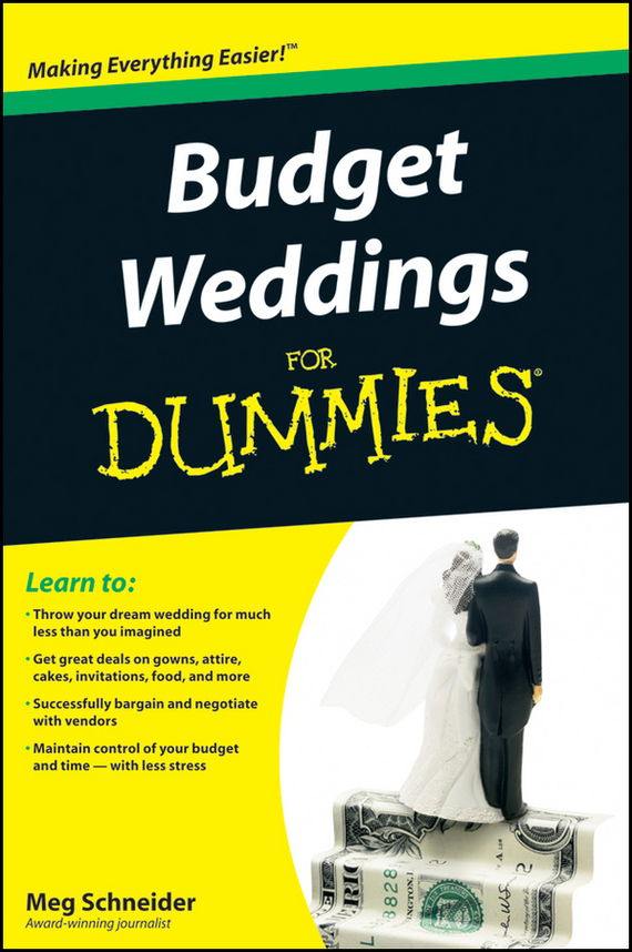 Meg  Schneider Budget Weddings For Dummies how to plan a wedding for a royal spy