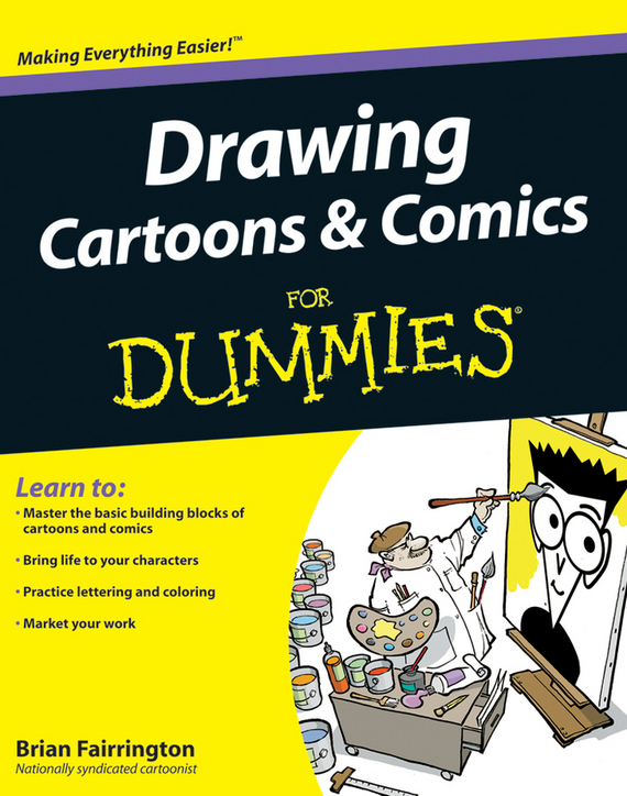 Brian Fairrington Drawing Cartoons and Comics For Dummies aliens the original comics series nightmare asylum and earth war