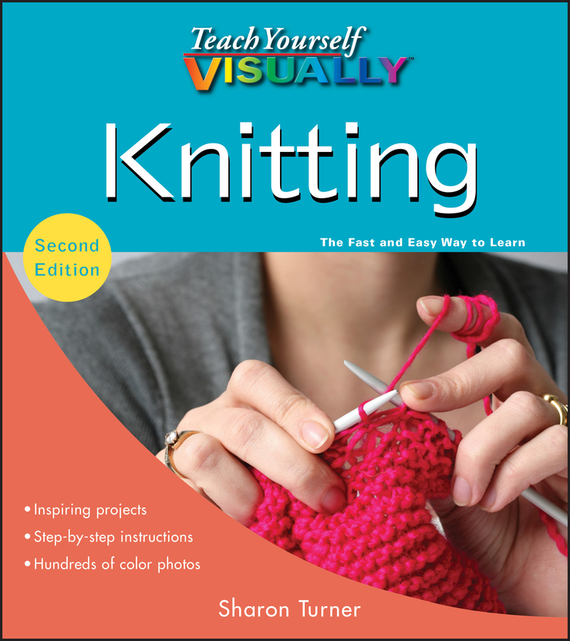 Sharon Turner Teach Yourself VISUALLY Knitting
