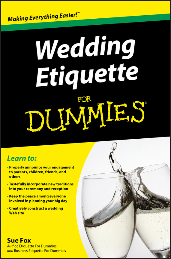 Sue Fox Wedding Etiquette For Dummies ISBN: 9780470583500 the natural wedding