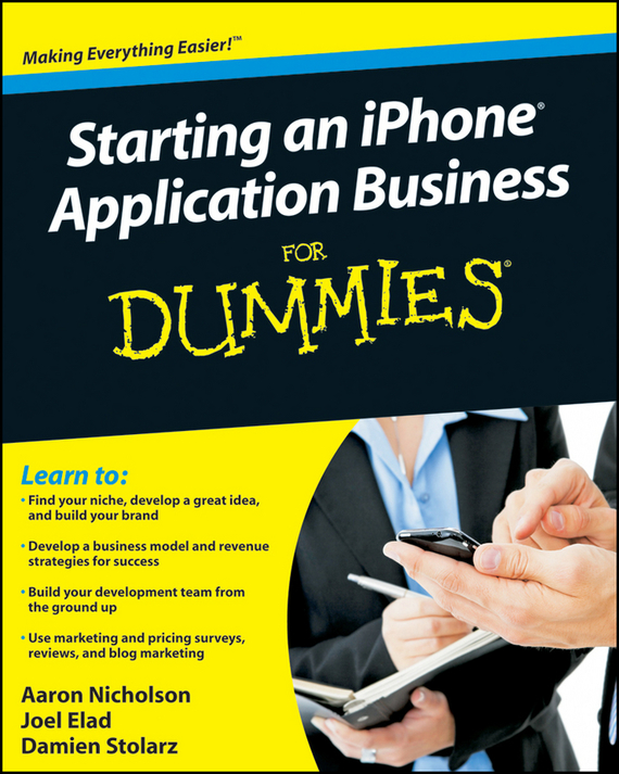 Damien Stolarz Starting an iPhone Application Business For Dummies ISBN: 9780470584040