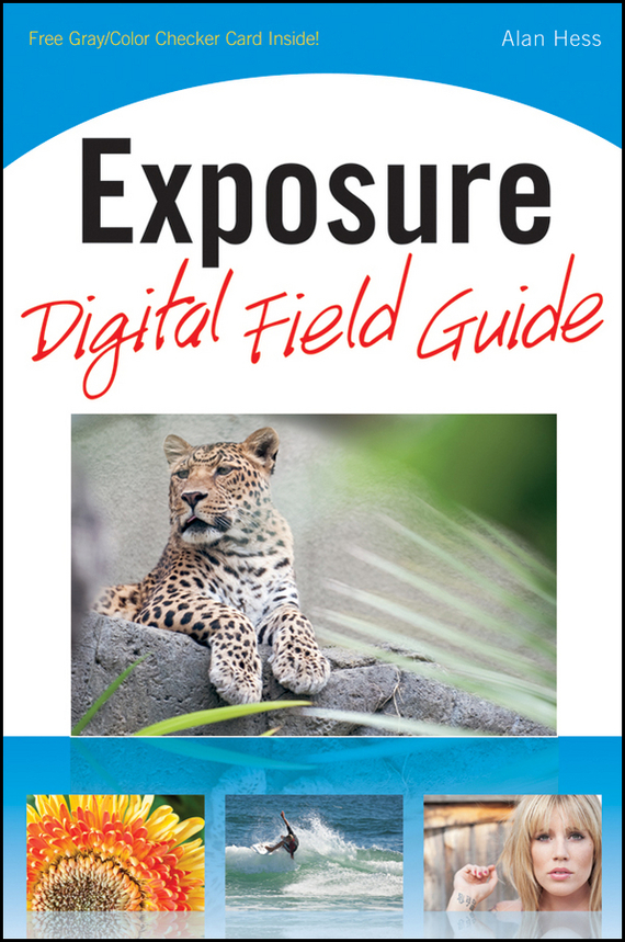 Alan Hess Exposure Digital Field Guide ISBN: 9780470585092 essam m shaalan sayed ward and samy m ghania assessment of electric field exposure inside hv substations