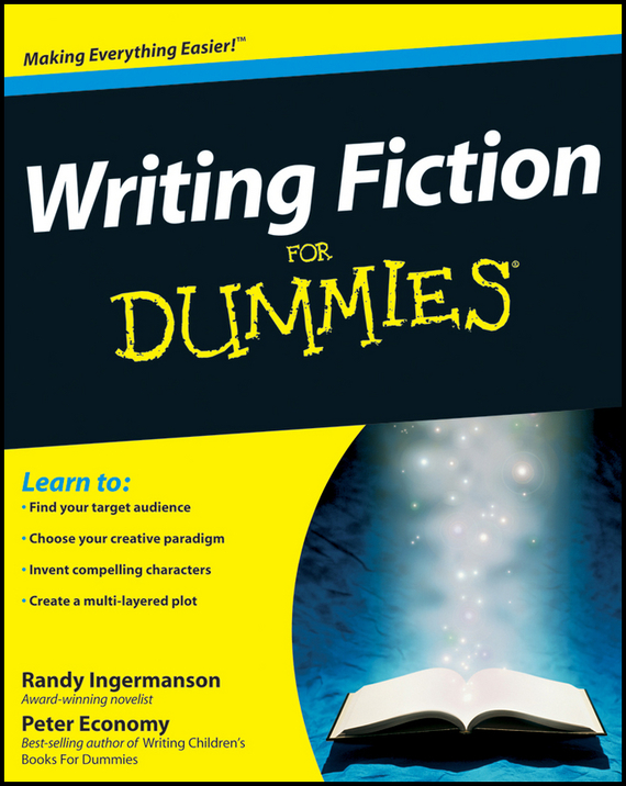 Peter  Economy Writing Fiction For Dummies