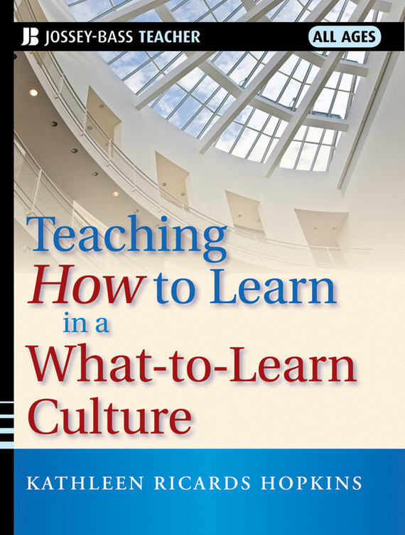 Kathleen Hopkins R. Teaching How to Learn in a What-to-Learn Culture kathleen peddicord how to buy real estate overseas