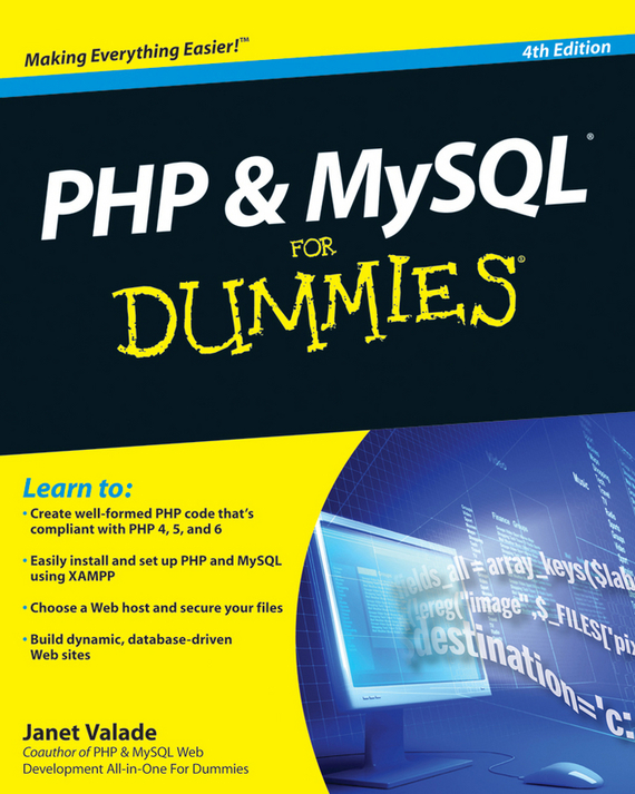 Janet  Valade PHP and MySQL For Dummies andrea tarr php and mysql 24 hour trainer