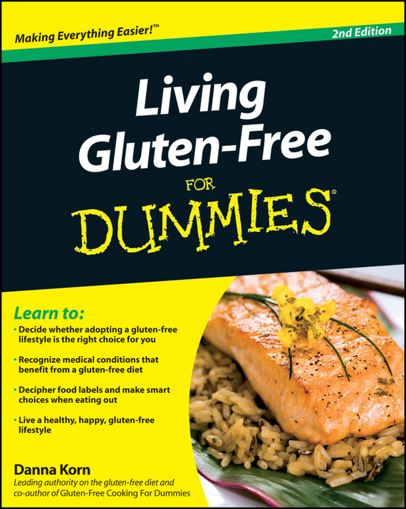 Danna  Korn Living Gluten-Free For Dummies cynthia kleckner dash diet for dummies