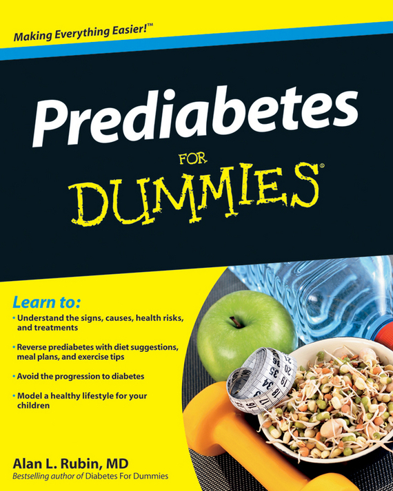Alan L. Rubin Prediabetes For Dummies ISBN: 9780470589915 alan l rubin diabetes for dummies