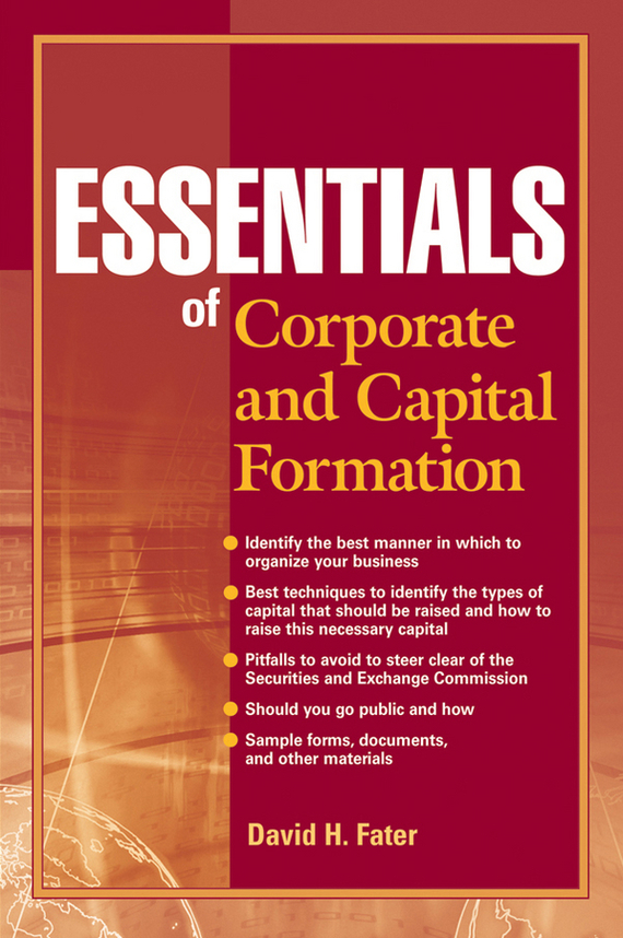 David Fater H. Essentials of Corporate and Capital Formation corporate governance and firm value