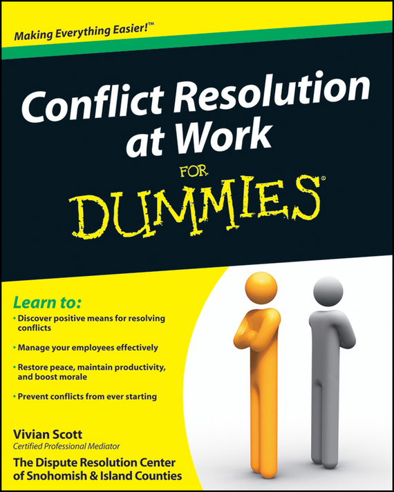Vivian Scott Conflict Resolution at Work For Dummies ISBN: 9780470595749 доска разделочная бамбук 40х30х2см bekker bk 9708