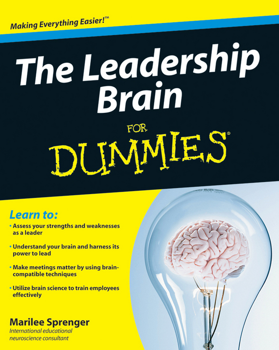 Marilee Sprenger B. The Leadership Brain For Dummies nigel nicholson the i of leadership strategies for seeing being and doing